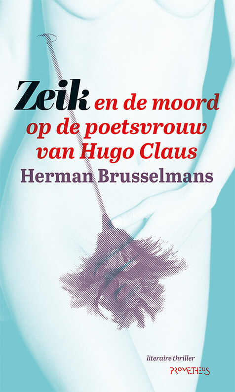 Boekomslag van Zeik en de moord op de poetsvrouw van Hugo Claus